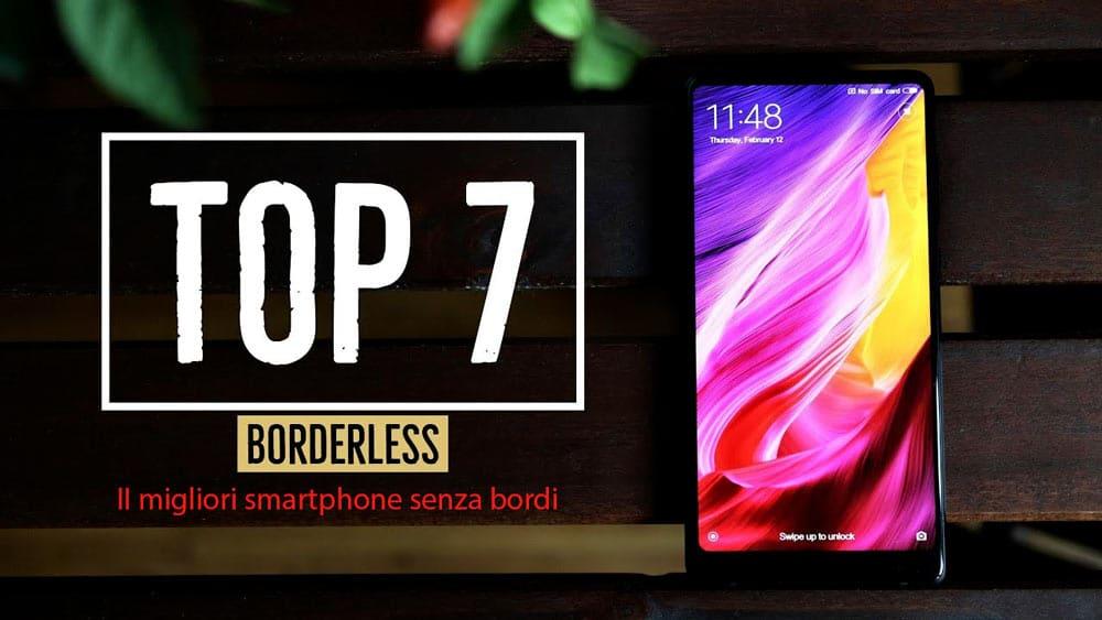 Ii Migliori Smartphone Senza Bordi Cornici Prezzi E Offerte
